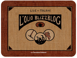 L'olio di BlizzBlog - Lise Talami